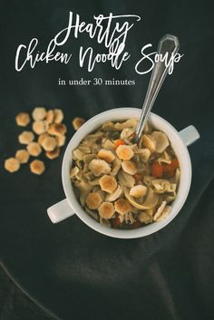 Hearty Chicken Noodle soup in just 35 minutes!