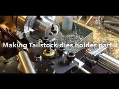 Making tailstock dies holder part 3
