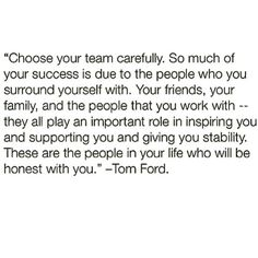 I want a team. Surround Yourself Quotes, Be Yourself Quotes, Quotes To Live By, Love Quotes, Inspirational Quotes, Daily Quotes, Team Quotes, Youre My Person, Real Friends