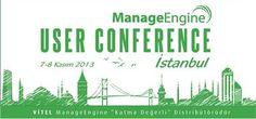 ManageEngine User Conference 2013, Vitel'in katkılarıyla 7 -8 Kasım tarihlerinde İstanbul'da