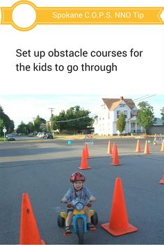 An obstacle course is a fun way to keep kids entertained during your National Night Out party.  For more NNO party tips visit http://www.spokanecops.org/NNO-party-ideas