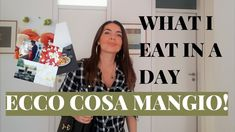 WHAT I EAT IN A DAY: COSA MANGIO IN UN GIORNO