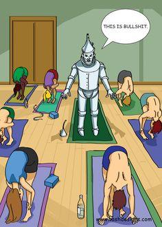 The Tin Man takes a yoga class to loosen up by vashdesigns. #Yoga #Humor #vashdesigns