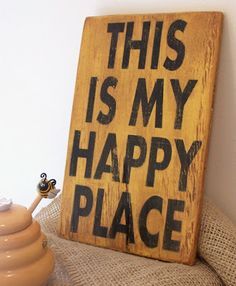 """Happy Place"" sign for sewing room."