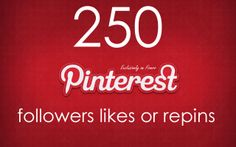 250 Pinterest Followers, Likes or Repins for $5