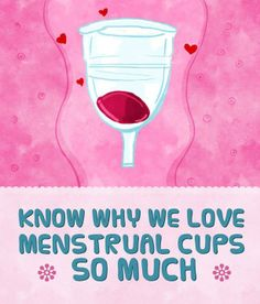 You can't stop yourself from loving menstrual cups once you come to know about the benefits.