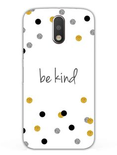 Be Kind Typography - Designer Mobile Phone Case Cover for Moto G4