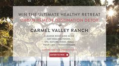 Enter to Win a life-transforming experience at California's Carmel Valley Ranch. The Urban Remedy Destination Detox Retreat is designed to renew your body and mind from the inside out. The retreat prize, for you and a friend, includes healing foods, cleansing spa therapies, yoga, workshops and more, all therapeutically crafted to rejuvenate, relax and clear the toxins out of your life.