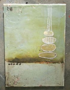 good examples of encaustic....Cairns, acrylic on canvas with beeswax by Stephanie Lee/board for encaustic ideas