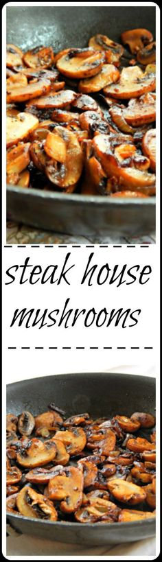 Steakhouse Mushrooms Steak House Mushrooms – it's not so much the recipe as the method. Beautifully browned, caramelized mushrooms that taste amazing! Side Dish Recipes, Vegetable Recipes, Beef Recipes, Vegetarian Recipes, Dinner Recipes, Cooking Recipes, Healthy Recipes, Recipies, Veggie Food