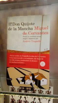 """""""Don Quijote de la Mancha"""" de Miguel de Cervantes en versió d'Andrés Trapiello. Destino."""