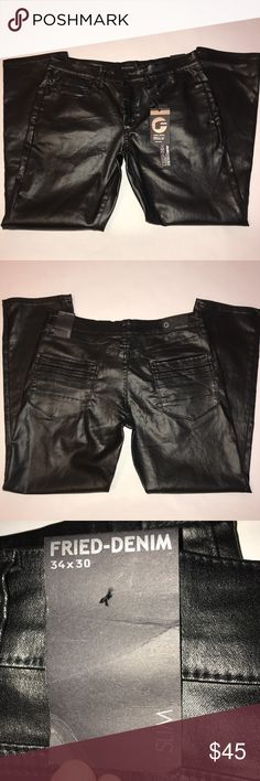 Fried-Denim men's faux leather pants size 34 X 30 Fried-Denim men's faux leather pants, size 34 X 30, slim fit, 70% cotton, 28% polyester, 2% spandex, NWT Fried-Denim Pants