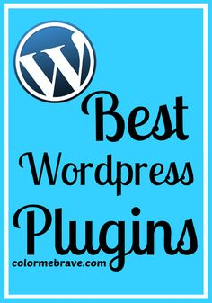 Best Wordpress Plugins | colormebrave.com | make your site work smarter not harder #wordpress #plugin
