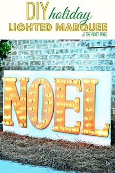DIY outdoor holiday marquee sign.  Has easy step by step instructions.  Could make so many different signs for year round!