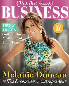 Made the cover of the Female Entrepreneur's Association Magazine: http://issuu.com/thisgirl/docs/thisgirl-11