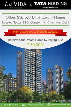 Tata La VIDA - Majestic Estate Residences Just 0.5 Kms from Delhi situated in sector 113 Gurgaon just off Dwarka Expressway. This 12 acres green residential development offers 2, 2.5 & 3 BHK luxury homes starting at Rs. 1.08 Cr. with attractive 30:70 PLP Plan. 1.85 acre central green area, herbal garden, sky-walk with tress houses, 15,000 Sq.Ft. Clubhouse with fully equipped gymnasium, multipurpose hall & world class swimming pool.