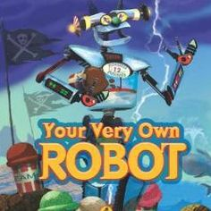 Your Very Own Robot - 1 of 10 robot books for kids from Fun-A-Day!