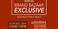 Home-Fix Singapore Marina Square Brand Bazaar Exclusive Promotion 22 to 28 Aug 2016
