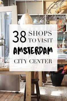 38 shops are a must visit in Amsterdam