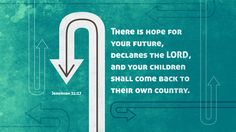 Rejoice, there is hope for your future because you are in Christ!
