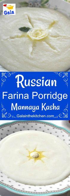 Russian Breakfast Porridge Mannaya Kasha Recipe - Gala in the kitchen My Recipes, Healthy Dinner Recipes, Appetizer Recipes, Sweet Recipes, Breakfast Recipes, Breakfast Ideas, Recipies, Good Food, Yummy Food
