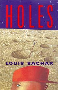 Holes (Newberry Award Winner 1999)