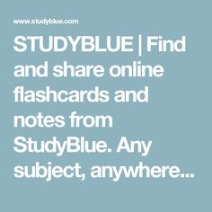 STUDYBLUE   Find and share online flashcards and notes from StudyBlue. Any subject, anywhere, anytime.