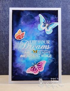 Stamps: Kraftin' Kimmie Butterfly Dreams Colouring: Zig Clean Colour Real Brush on Canson Montval   I stamped my sentiment first, then some butterflies in Versamark and embossed them in white. I then coloured using my Zig wtc pens and added a few white trails (8.13.17)