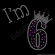 Rhinestone Iron On Transfer I'm 6 Crystal Bling by 6dollarBling, $7.99