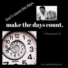 Are you making YOUR days count? #sportsbarker #quotesoftheday #motivationalquotes #quotestoliveby #sportsquotes