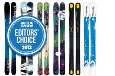 Pin now read later - 2013 Editors' Choice: The Best Women's Powder Skis - OnTheSnow