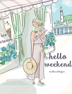 Rose Hill Designs by Heather Stillufsen Hello Weekend Bon Weekend, Hello Weekend, Happy Weekend, Hello Summer, Positive Quotes For Women, Positive Art, Staying Positive, Rose Hill Designs, Chillout Zone