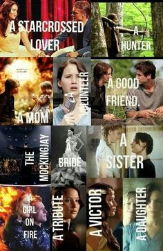 Katniss Everdeen, The Mocking Jay & The Girl On Fire.
