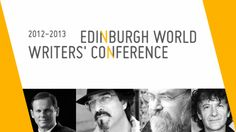 Fiction In The 21st Century: What We Learned At The Edinburgh World Writers' Conference