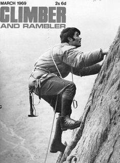 We used to call this magazine 'Scrambler and Wanker'. Love his haircut though. Book And Magazine, Magazine Covers, Scrambler, Rock Climbing, Love Him, Archive, Mountain, Explore, Adventure