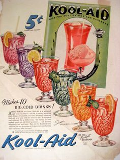 Kool-Aid - General Foods at its finest . I had a summer job working for them between my freshman and sophomore years in college, Marcie Fleischman Old Advertisements, Retro Advertising, Retro Ads, Advertising Signs, Vintage Signs, Vintage Ads, Vintage Images, Vintage Posters, Vintage Food