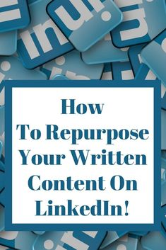 Are you doing this with your content on LinkedIn? It's a great strategy that won't take much of your time! | LinkedIn | social media marketing | content marketing | repurpose content | http://simplysocialyou.com/blog/repurpose-your-written-content-on-linkedin/