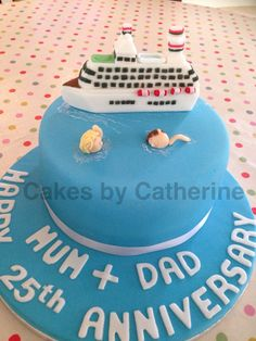 25th wedding anniversary cake with a cruise ship theme!