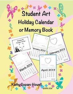 Student Art Holiday Calendar or Memory Book  $6.00