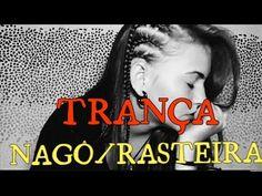 30 Tranças Africanas: Rasteira, Raiz, Nagô, Como Fazer, Passo-a-passo!
