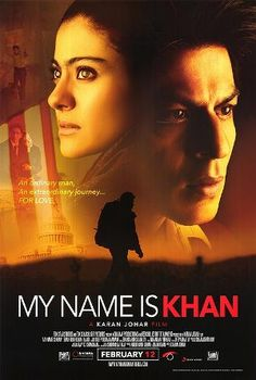 My Name Is Khan such a good and inspiring story :)