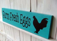 Farm Fresh Eggs Sign Turquoise Reclaimed Wood