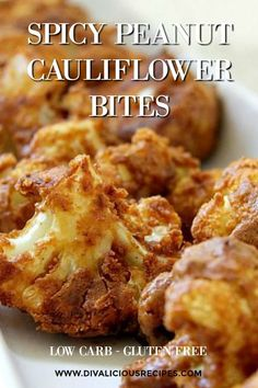 Spicy peanut cauliflower bites make a delicious low carb and gluten free appetiser or snack.