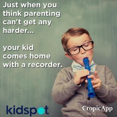 """You sit down with your child after school to look at any notes that came home and to help them with their homework, when all of a sudden you notice a strange looking plastic object protruding out of their backpack. """"What is this"""" you ask your child as you hold the foreign object in your hands. Excitedly your child answers, """"it's my recorder from music class and we get to bring it home to practice"""" …"""