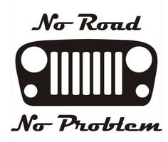 Paved Roads- Don't want them.  Don't need them.