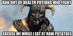 LOL...if you play Skyrim like we do you will crack up at this...who hasn't done this during a tough fight? lol