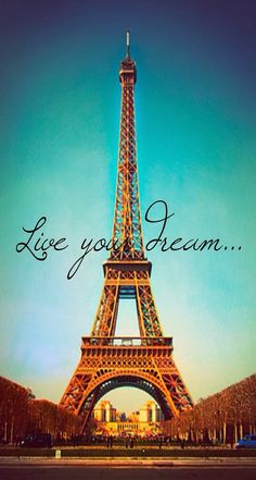 Live Your Dream Paris Eiffel Tower Parallax iPhone 6 Plus HD Wallpaper