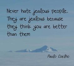 Paulo Coelho- One of my favourite authors, who taught me to value others thoughts and ideas as much as my own, regardless if I agree.