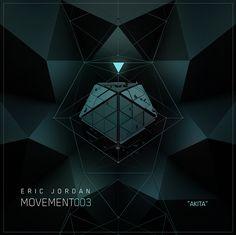 "Cover Art - Eric Jordan ""AKITA"" [Movement 003] #cover #design #futuristic  https://soundcloud.com/ericjordan/eric-jordan-movement003-akita"