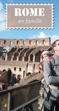 Voyage à Rome en famille: nos visites etconseils avec les enfants et témoignages de parents